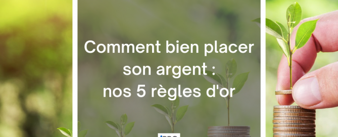 Comment bien placer son argent cover article blog iPRO