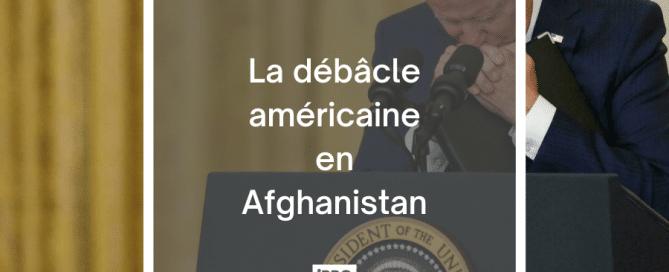 débâcle américaine en Afghanistan- cover article blog iPRO